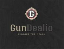 G GUNDEALIO TRIGGER THE DEALS