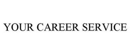 YOUR CAREER SERVICE