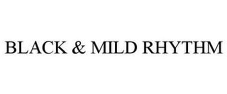 BLACK & MILD RHYTHM