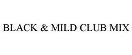 BLACK & MILD CLUB MIX