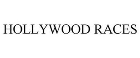 HOLLYWOOD RACES