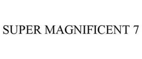 SUPER MAGNIFICENT 7