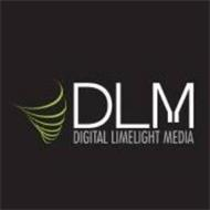 DLM DIGITAL LIMELIGHT MEDIA