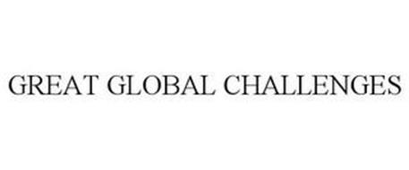 GREAT GLOBAL CHALLENGES