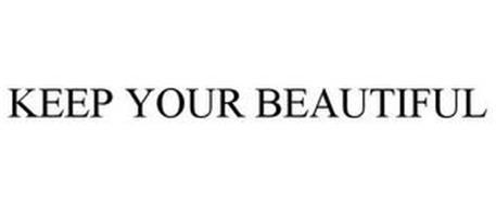 KEEP YOUR BEAUTIFUL