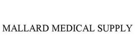 MALLARD MEDICAL SUPPLY