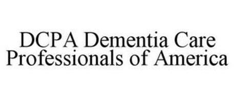DCPA DEMENTIA CARE PROFESSIONALS OF AMERICA