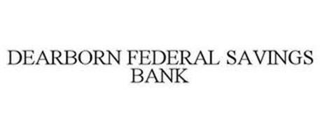 DEARBORN FEDERAL SAVINGS BANK