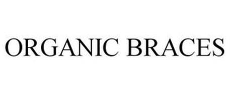 ORGANIC BRACES