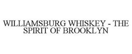 WILLIAMSBURG WHISKEY - THE SPIRIT OF BROOKLYN