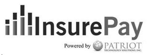 INSUREPAY POWERED BY PATRIOT TECHNOLOGYSOLUTIONS, INC.