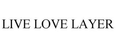 LIVE LOVE LAYER