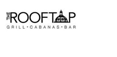 THE ROOFTOP GRILL · CABANAS · BAR