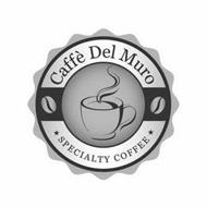 CAFFÈ DEL MURO SPECIALTY COFFEE