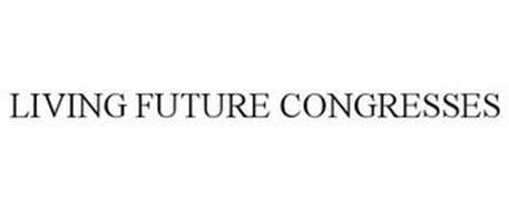 LIVING FUTURE CONGRESSES