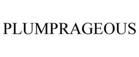 PLUMPRAGEOUS