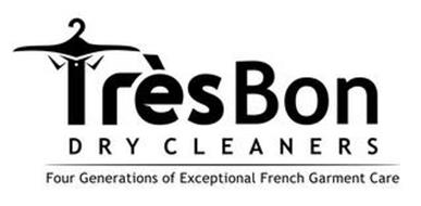 TRÈS BON DRY CLEANERS FOUR GENERATIONS OF EXCEPTIONAL FRENCH GARMENT CARE