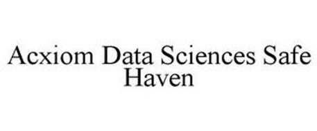 ACXIOM DATA SCIENCE SAFE HAVEN