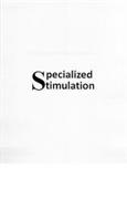 SPECIALIZED STIMULATION