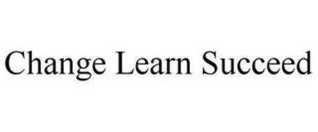 CHANGE LEARN SUCCEED
