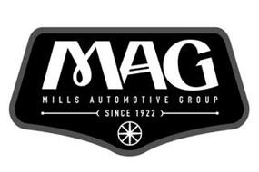 MAG MILLS AUTOMOTIVE GROUP SINCE 1922