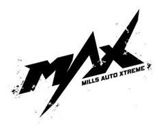 MAX MILLS AUTO XTREME