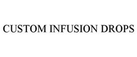 CUSTOM INFUSION DROPS