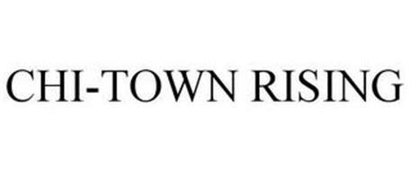 CHI-TOWN RISING