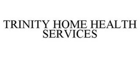TRINITY HOME HEALTH SERVICES