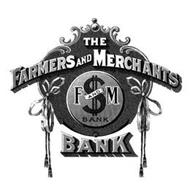 THE FARMERS AND MERCHANTS BANK F AND M BANK $