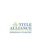 TA TITLE ALLIANCE LTD BUILDING BUSINESSES. GROWING PROFITS.