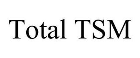 TOTAL TSM