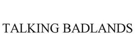 TALKING BADLANDS