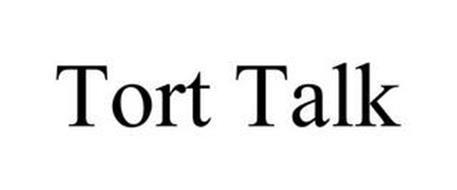 TORT TALK