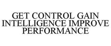 GET CONTROL GAIN INTELLIGENCE IMPROVE PERFORMANCE