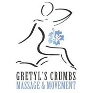 GRETYL'S CRUMBS MASSAGE & MOVEMENT