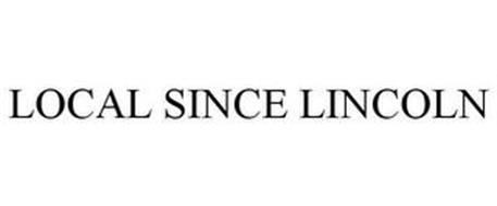 LOCAL SINCE LINCOLN
