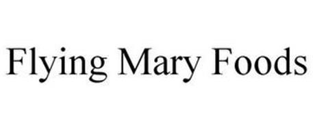 FLYING MARY FOODS