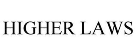 HIGHER LAWS