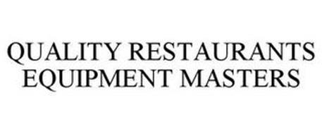 QUALITY RESTAURANTS EQUIPMENT MASTERS