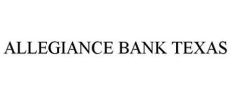 ALLEGIANCE BANK TEXAS