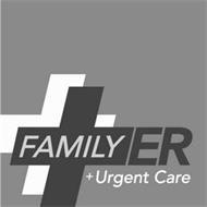 FAMILY ER + URGENT CARE
