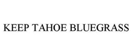 KEEP TAHOE BLUEGRASS