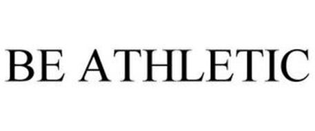 BE ATHLETIC