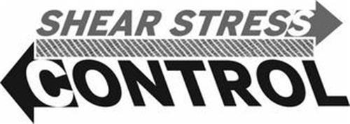 SHEAR STRESS CONTROL