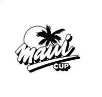 MAUI CUP