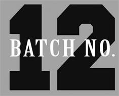BATCH NO. 12