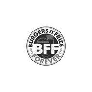 BFF BURGERS N' FRIES FOREVER