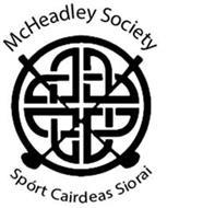 MCHEADLEY SOCIETY SPÓRT CAIRDEAS SIORAI