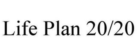 LIFE PLAN 20/20